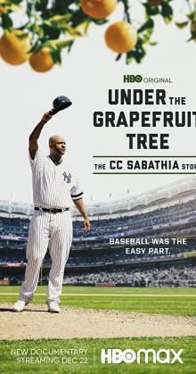Under the Grapefruit Tree The CC Sabathia Story (2020)