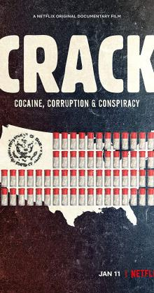 Crack Cocaine Corruption and Conspiracy (2021)