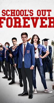 School s Out Forever (2021)