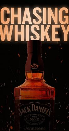 Chasing Whiskey (2021)