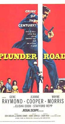 Plunder Road (1957)