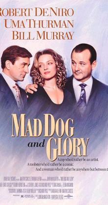 Mad Dog and Glory (1993)