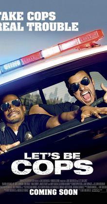 Let's Be Cops (2014)