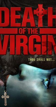 Death of the Virgin (2009)