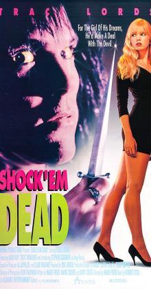 Shock 'Em Dead (1991)
