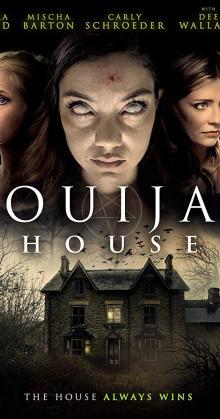 Ouija House (2018)