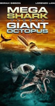 Mega Shark Vs  Giant Octopus (2009)