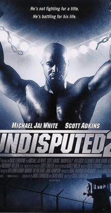 Undisputed 2 Last Man Standing (2006)