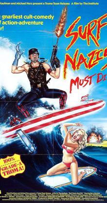 Surf Nazis Must Die (1987)