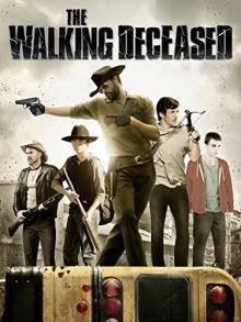 The Walking Deceased (2015)