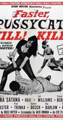 Faster Pussycat Kill Kill (1965)