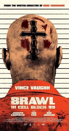 Brawl In Cell Block 99 (2017)