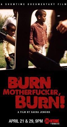 Burn Motherfucker Burn (2017)