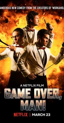 Game Over Man (2018)