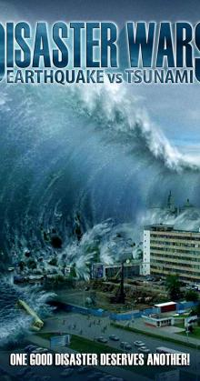 Disaster Wars: Earthquake vs  Tsunami (2013)