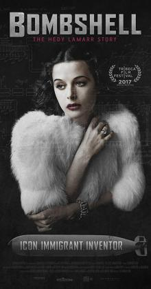 Bombshell The Hedy Lamarr Story (2017)