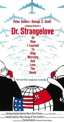 Dr Strangelove Or How I Learned To Stop Worrying And Love The Bomb (1964)