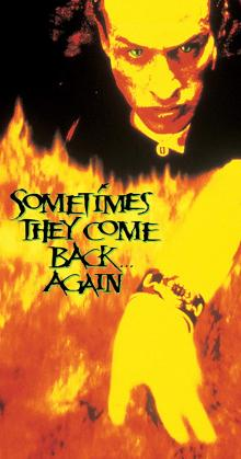Sometimes They Come Back Again (1996)