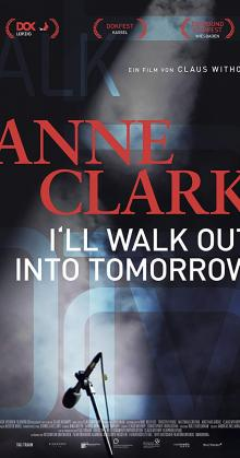 Anne Clark I ll Walk Out Into Tomorrow (2018)