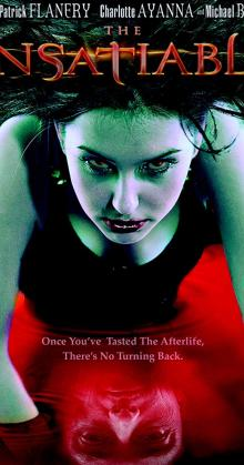 The Insatiable (2006)