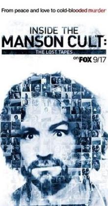 Inside The Manson Cult The Lost Tapes (2018)