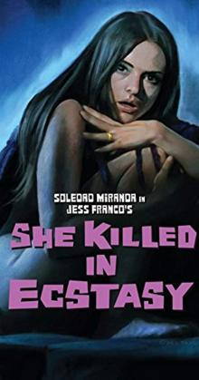 She Killed In Ecstasy (1971)