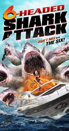 6 Headed Shark Attack (2018)