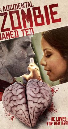 An Accidental Zombie Named Ted (2018)