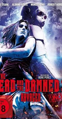 The Dead And The Damned Ravaged (2018)
