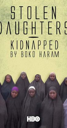 Stolen Daughters Kidnapped By Boko Haram (2018)