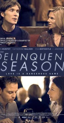 The Delinquent Season (2017)