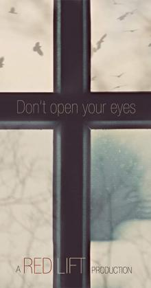 Dont Open Your Eyes (2018)