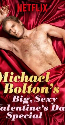 Michael Boltons Big Sexy Valentines Day Special (2017)