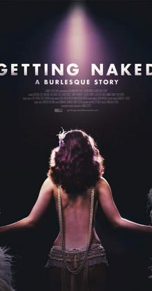 Getting Naked A Burlesque Story (2017)
