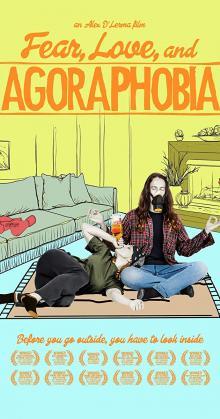 Fear Love and Agoraphobia (2018)