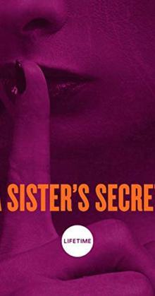 A Sisters Secret (2018)