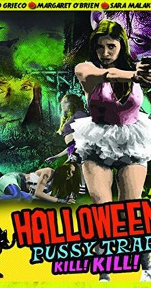 Halloween Pussy Trap Kill Kill (2017)