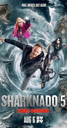 Sharknado 5 Global Swarming  (1)(2017)